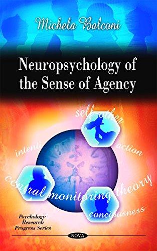 Neuropsychology of the Sense of Agency (Psychology Research Progress) by Michela Balconi (29-Mar-2010) Hardcover