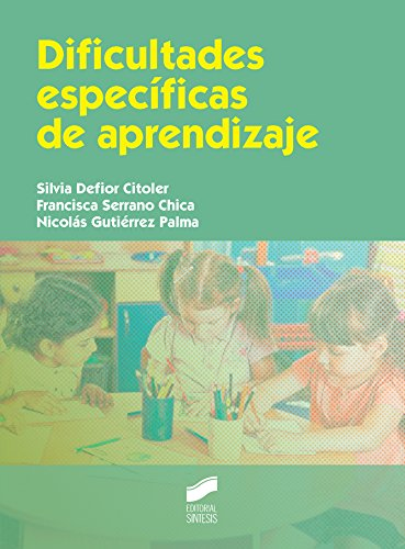 Dificultades específicas de aprendizaje (Educación) por Silvia Defior Citoler