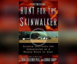 img - for Hunt for the Skinwalker: Science Confronts the Unexplained at a Remote Ranch in Utah book / textbook / text book