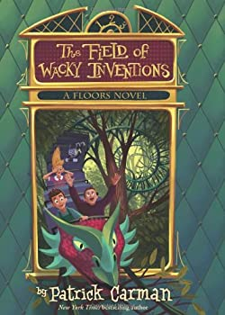 The Field of Wacky Inventions 0545798590 Book Cover