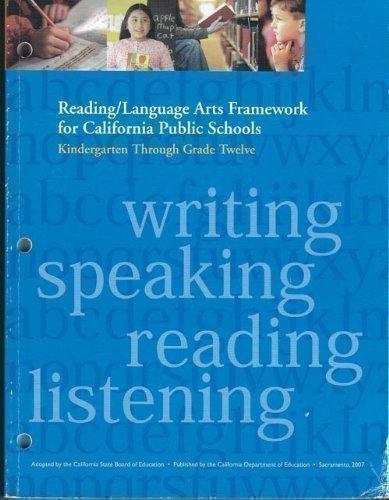 Reading / Language Arts Framework for California Public...