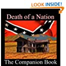 Death of a Nation - The Companion Book to the Video Series