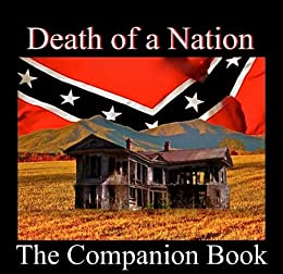 Death of a Nation - The Companion Book to the Video Series by [Thomas, George ]