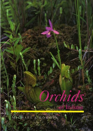 Orchids of Indiana (Wildflowers (Hardcover))