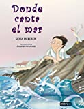 img - for Donde Canta El Mar (Coleccion Rascacielos) (Spanish Edition) book / textbook / text book