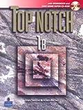 Top Notch, Joan M. Saslow and Allen Ascher, 013229320X