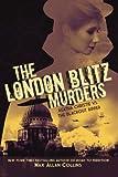 The London Blitz Murders, Max Allan Collins, 1612185207
