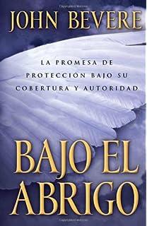 Bajo el abrigo: La promesa de protección bajo su cobertura y autoridad (Spanish Edition