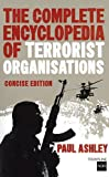 The Complete Encyclopedia of Terrorist Organizations, Paul Ashley, 1612001181