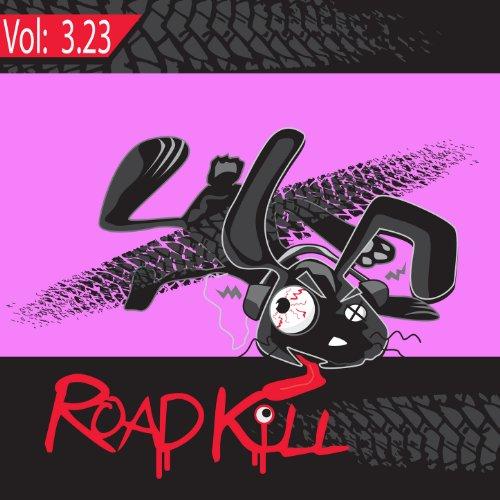 Roadkill Remix, Volume 3.23