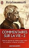Commentaires sur la vie, tome 2 par Krishnamurti