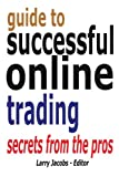 img - for Guide to Successful Online Trading (Traders World Online Expo Books) (Volume 5) book / textbook / text book