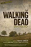 The Walking Dead Psychology: Psych of the Living Dead (Popular Culture Psychology)