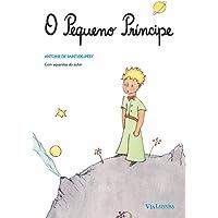 O Pequeno Príncipe: com ilustrações posicionadas fielmente à sequência da própria narrativa