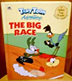 Tiny Toons Advent-The Big Race (Tiny Toon Adventures) by Bell Sally (1999-12-31) Paperback