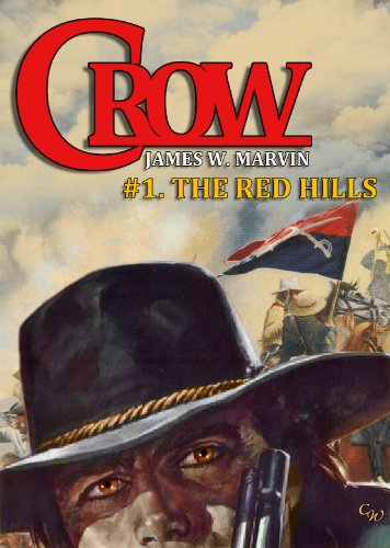 Crow 1: The Red Hills (A Crow Western)