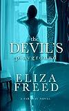 The Devil's Playground (Faraway) (Volume 1)