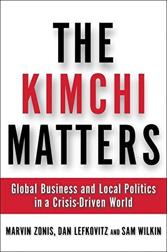 Pdf Politics The Kimchi Matters: Global Business and Local Politics in a Crisis-Driven World