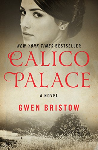 Calico Palace: A Novel (Rediscovered Classics)