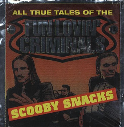 Nathans Snack - Scooby Snacks by Fun Lovin' Criminals