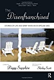 The Disenfranchised: Stories of Life and Grief When an Ex-Spouse Dies (Death, Value and Meaning Series)