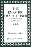 The Empathic Practitioner 9780813521190