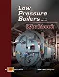 Low Pressure Boilers Workbook, Steingress and Steingress, Frederick M., 0826943594