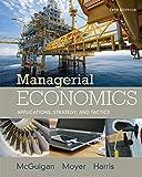 Managerial Economics: Applications, Strategies and Tactics