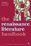 Renaissance Literature Handbook, Steinberger, Rebecca, 0826494994