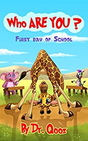 Who Are You?: First Day Of School (Fargone Book 1)