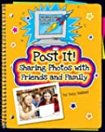 Post It!: Sharing Photos with Friends...