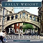 Publish and Perish : A Ben Reese Mystery, Book 1 | Sally S. Wright