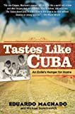 Tastes Like Cuba, Eduardo Machado and Michael Domitrovich, 1592404057