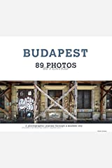 Budapest - 89 Photos - Special hardcover edition Hardcover