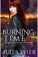 Burning Time (The Snake River Shifter Camp Series) (Volume 2) Paperback