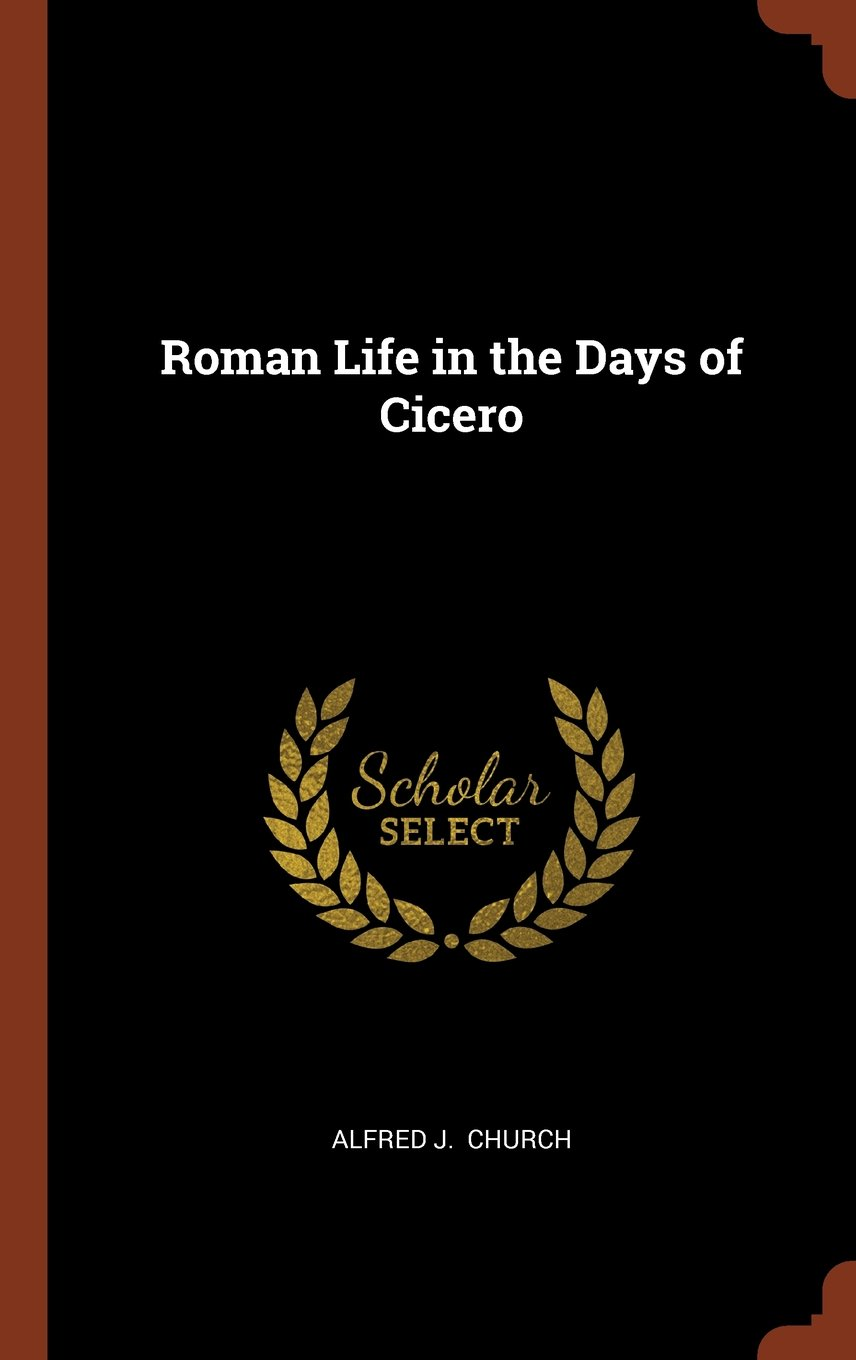 Download Roman Life in the Days of Cicero ebook