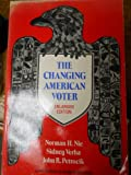 img - for The Changing American Voter: Enlarged Edition (Harvard Paperbacks) book / textbook / text book