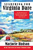 Searching for Virginia Dare