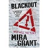 [ Blackout ] By Grant, Mira ( Author ) Jun-2012 [ Paperback ] Blackout