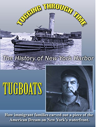 Shop online Tugging Through Time: New York Harbor Tugboats