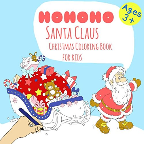HOHOHO Santa Claus Christmas Coloring Book For Kids Ages 3+