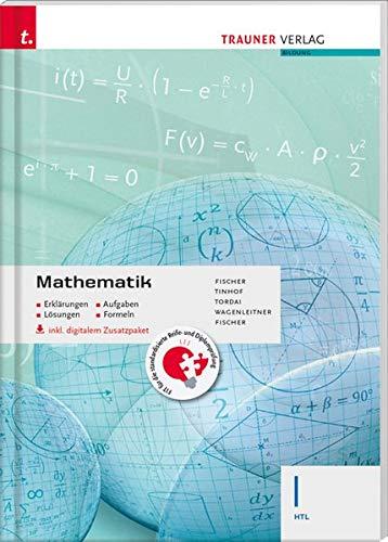Mathematik I HTL inkl. Übungs-CD-ROM - Erklärungen, Aufgaben, Lösungen, Formeln