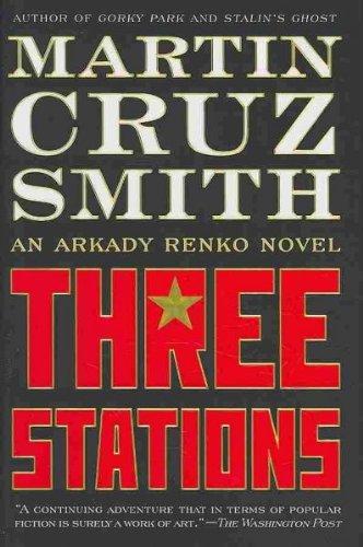 Read Online Three Stations by Smith, Martin Cruz. (Simon & Schuster,2010) [Hardcover] ebook