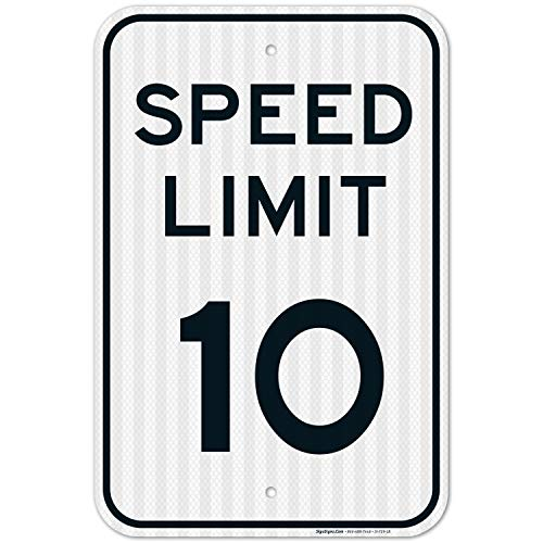 Speed Limit 10 MPH Sign, Large 12×18 3M Reflective (EGP) Rust Free .63 Aluminum, Weather/Fade Resistant, Easy Mounting…