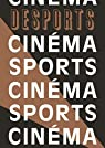 Desports 8 - Sport et Cinema par Desports