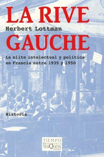 Descargar Libro La Rive Gauche Herbert R. Lottman