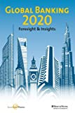img - for Global Banking 2020: Foresight & Insights (Enhanced Version) book / textbook / text book