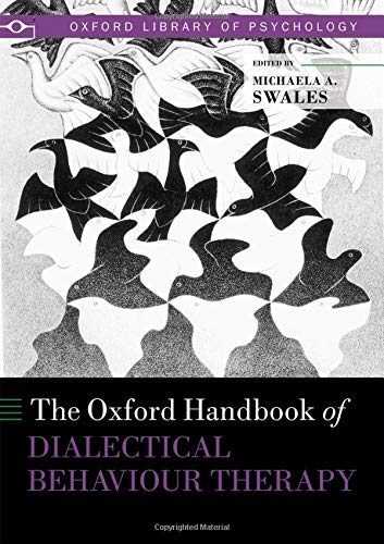 The Oxford Handbook of Dialectical Behaviour Therapy