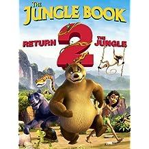 The Jungle Book - Return 2 the Jungle