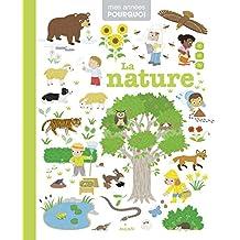 La nature (Mes années pourquoi - Imagerie) (French Edition)